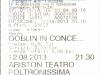 Biglietto concerto New Goblin 12 Agosto 2013 - Sanremo