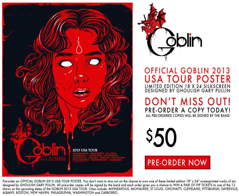 GOBLIN MEMORABILIA USA TOUR 2013